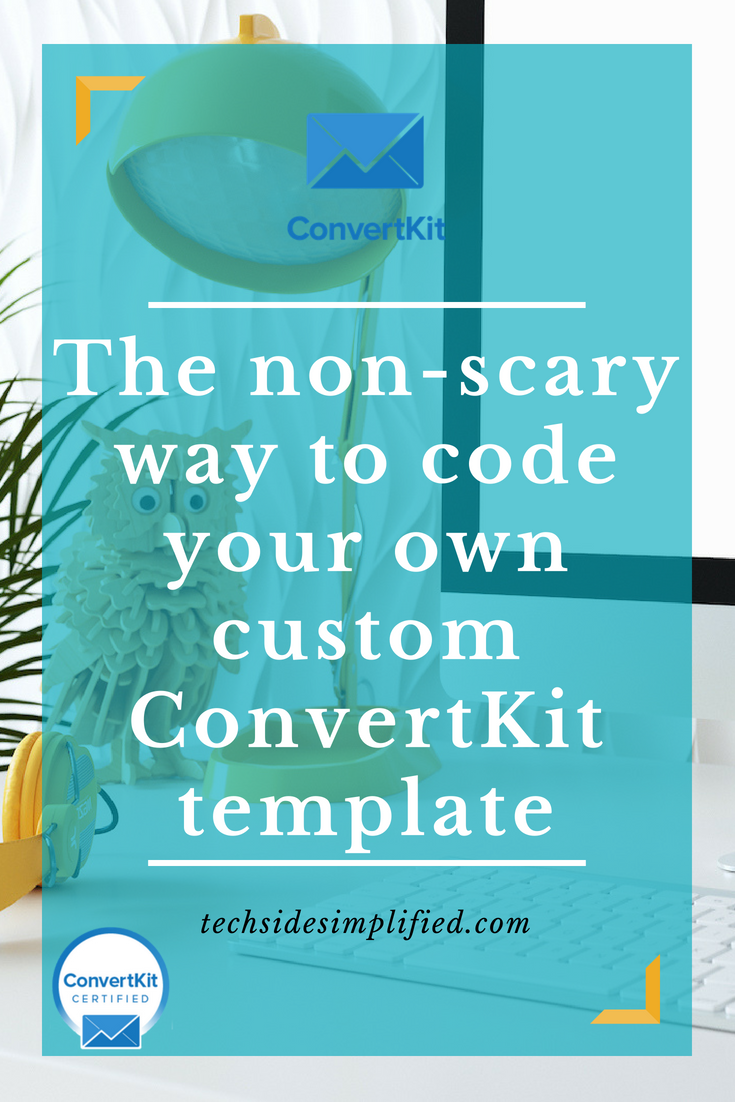 how to code your own custom convertkit template tech side simplified