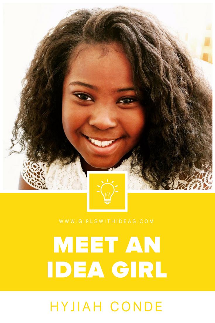 Meet an Idea Girl: Hyjah Conde from  www.girls  withideas.com