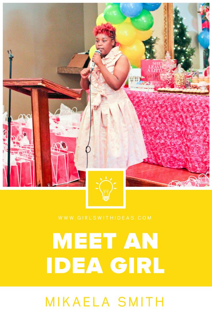 Meet an Idea Girl: Mikaela Smith from  www.gir  lswithideas.com
