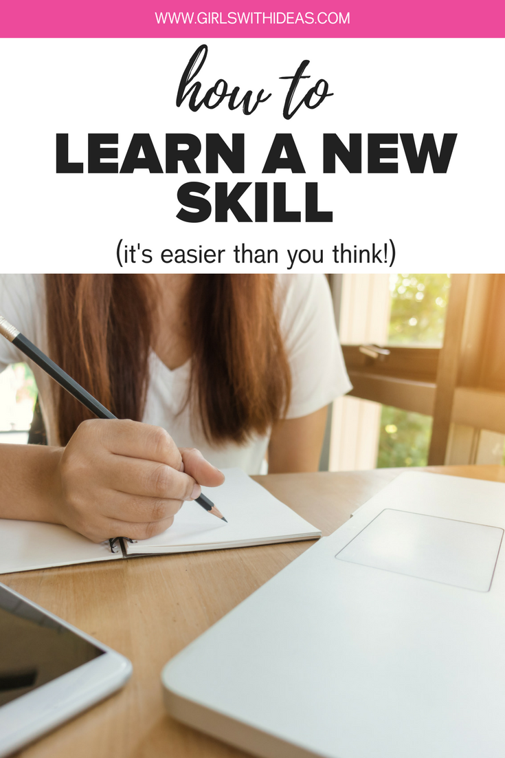 How to learn a new skill (it's easier than you think!)