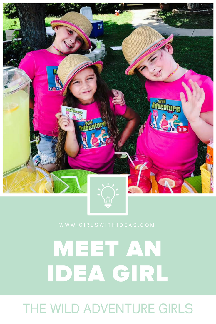 Meet an Idea Girl: The Wild Adventure Girls