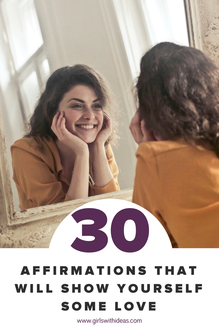 30 Affirmations That Will Show Yourself Some Love