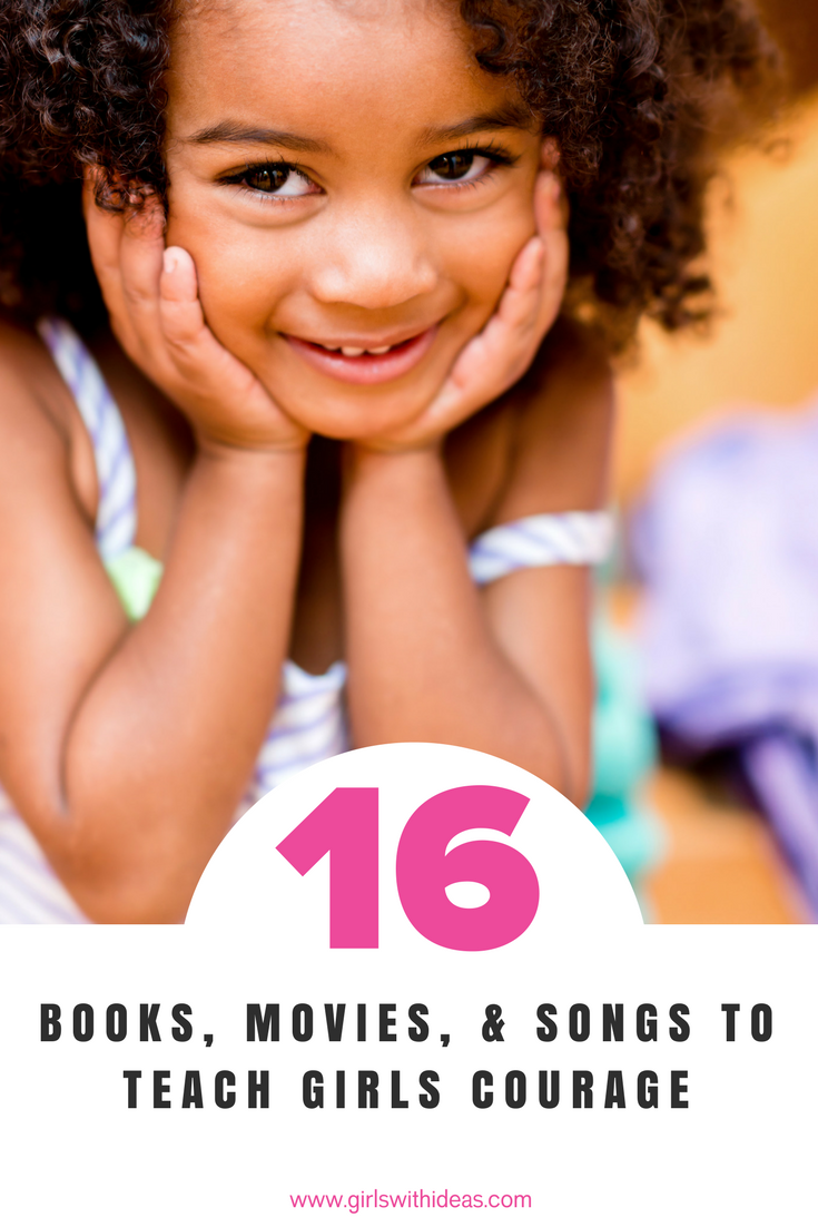 Gift Guide: 16 Books, Movies, & Songs to Teach Girls Courage from   www  .  girl    swithideas  .  com