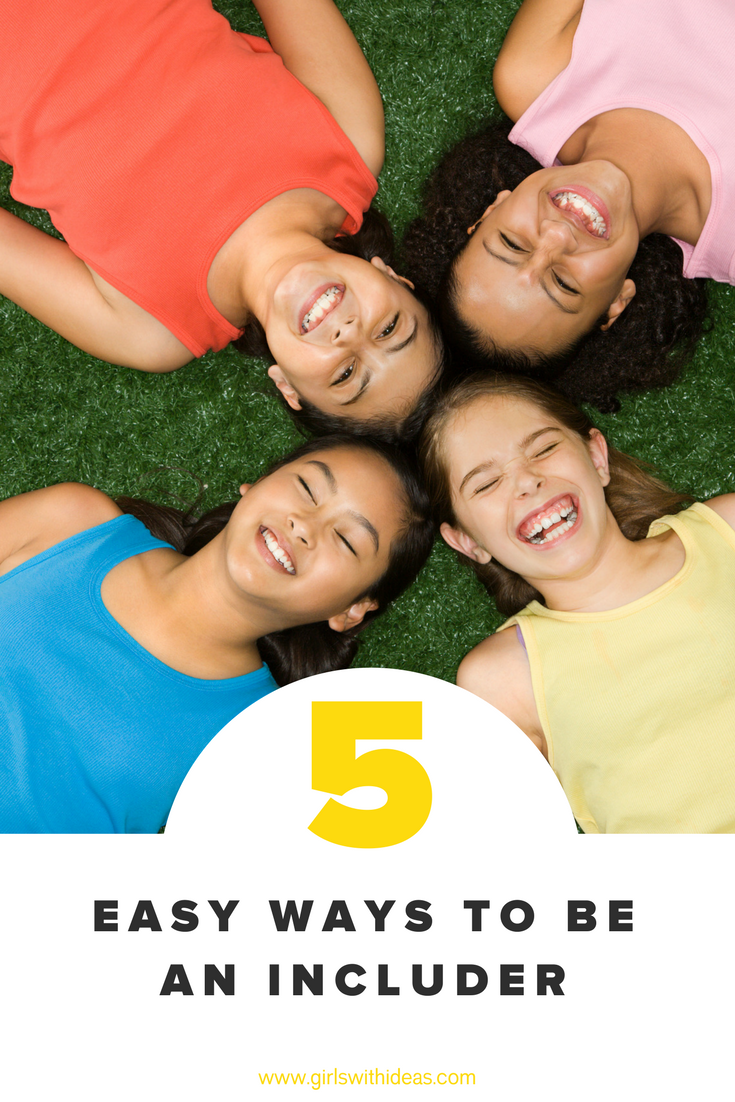 5 Easy Ways to be an Includer from   www  .  girl    swithideas  .  com