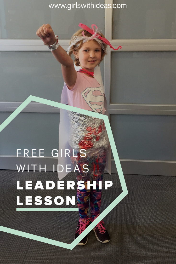 Free Girls With Ideas Leadership Lesson from   www  .  girls    withideas  .  com
