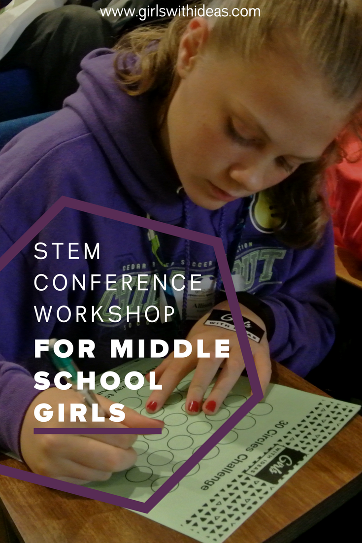 STEM Conference Workshop for Middle School Girls from   www  .  girls    withideas  .  com
