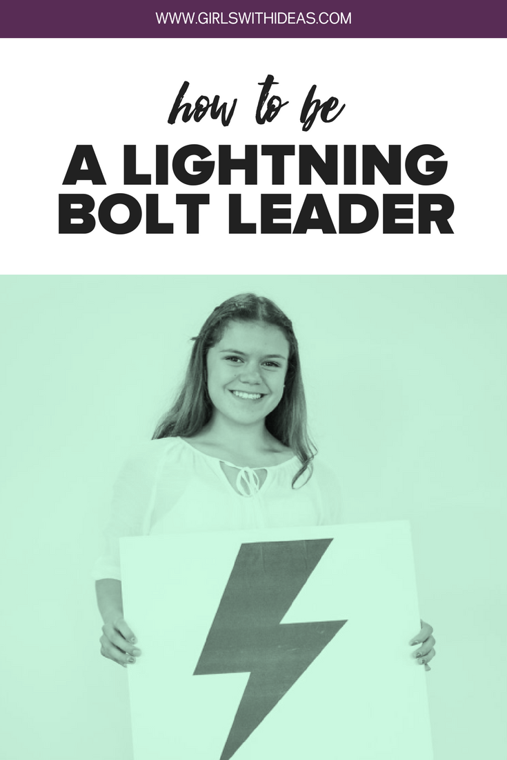 How to: Be a Lightning Bolt Leader from  www.gir  lswithideas.com