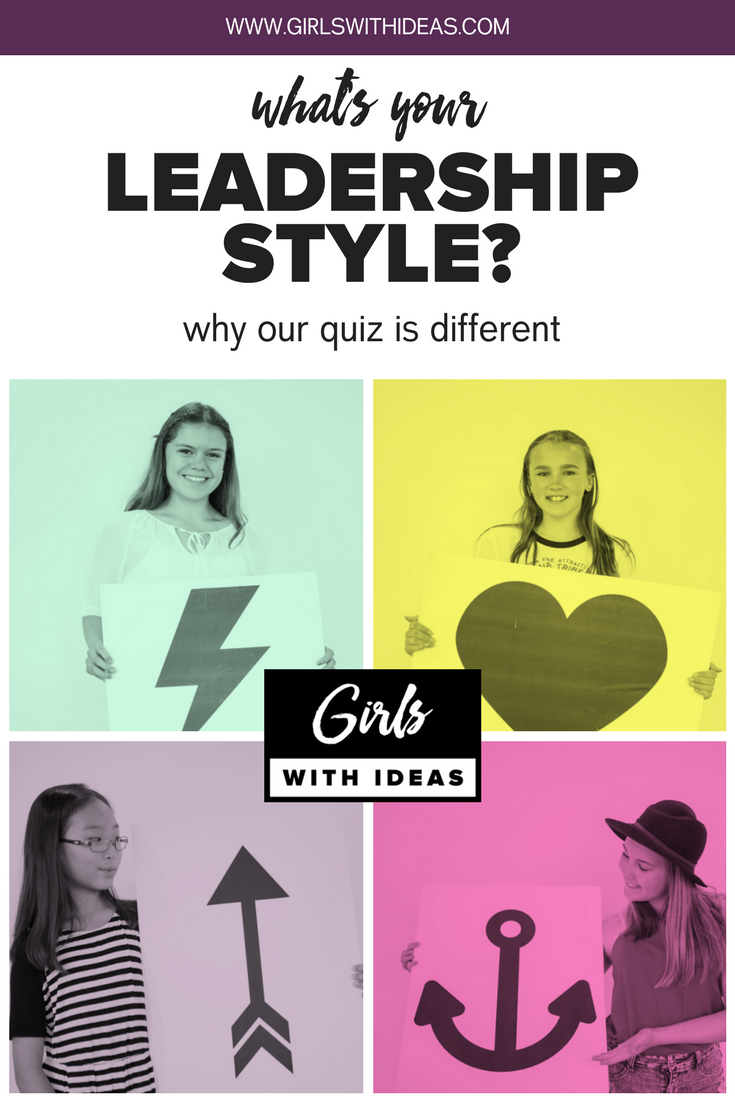 What's Your Leadership Style? Why Our Quiz is Different from  www.gir  lswithideas.com