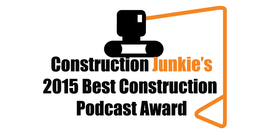 best construction podcast 2015