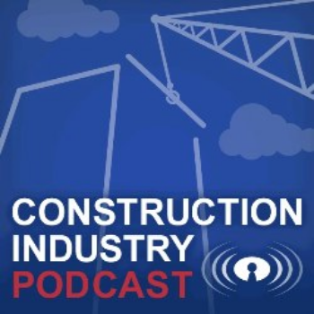 Construction Industry Podcast, Winner of Construction Junkie's Best Construction Podcast of 2015