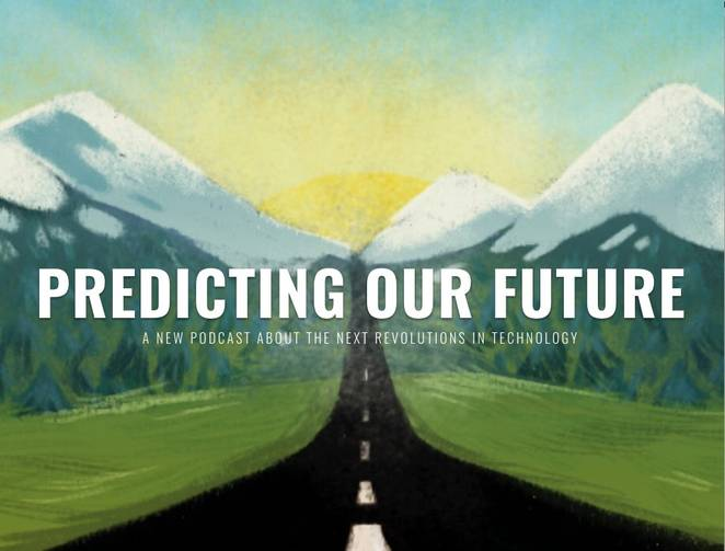 Predicting Our Future Podcast