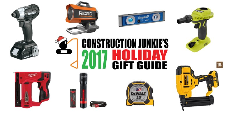 Ultimate Construction Holiday Gift Guide 2017