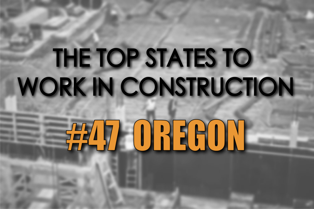 Oregon best states to work in construction