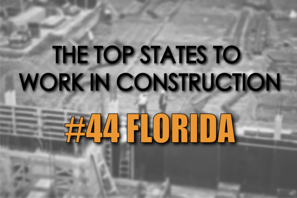 Florida best states to work in construction