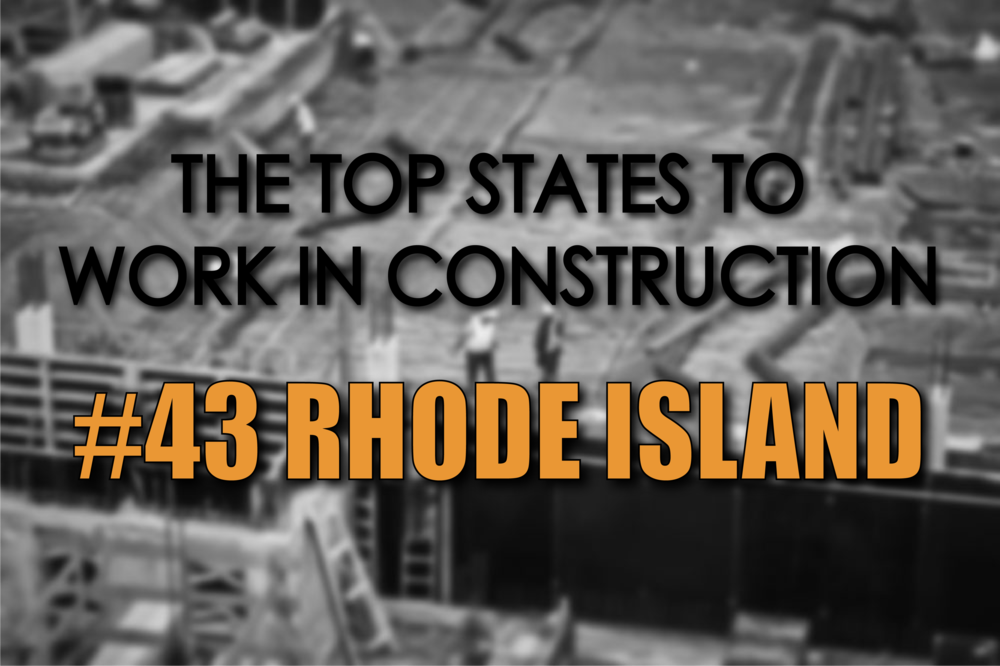 Rhode Island best states to work in construction