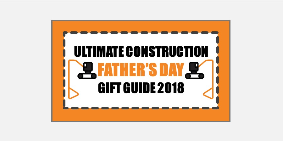 ultimate construction father's day gift guide 2018