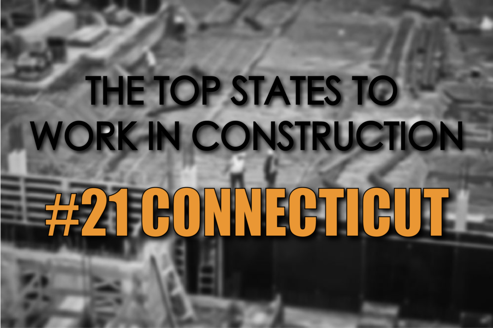 Connecticut top states to work in construction