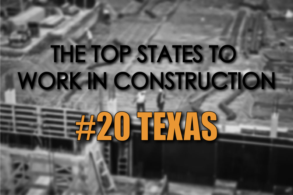 Texas top states to work in construction