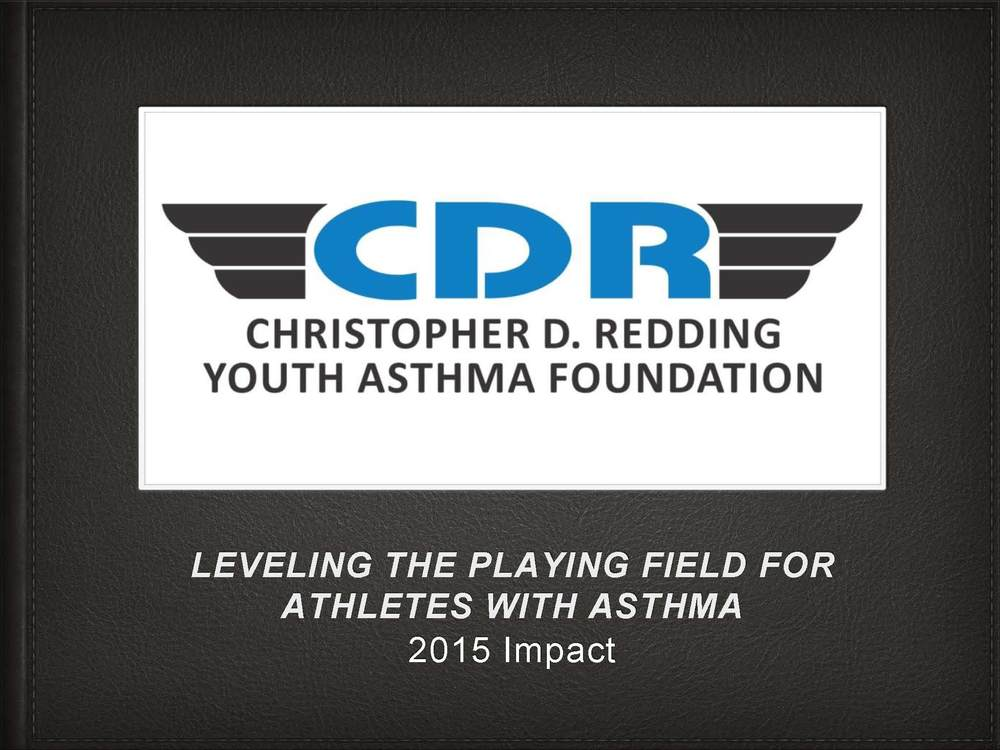 2015 CDR YOUTH ASTHMA FOUNDATION ACCOMPLISHMENTS_Page_1.jpg