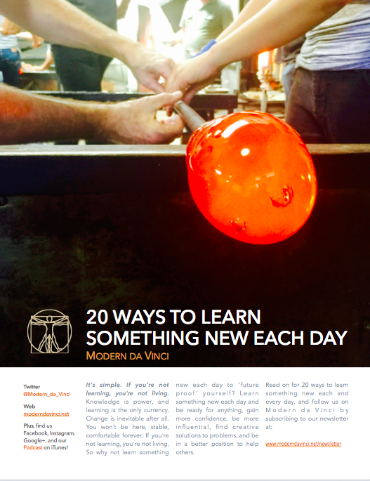 Sign up for our newsletter and receive a free download on 20 Ways to Learn Something New Each Day.