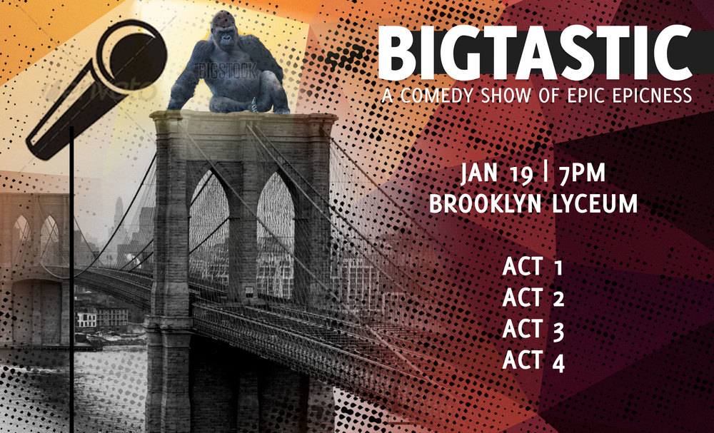 BIGTASTIC comedy show poster design - Brooklyn, NY