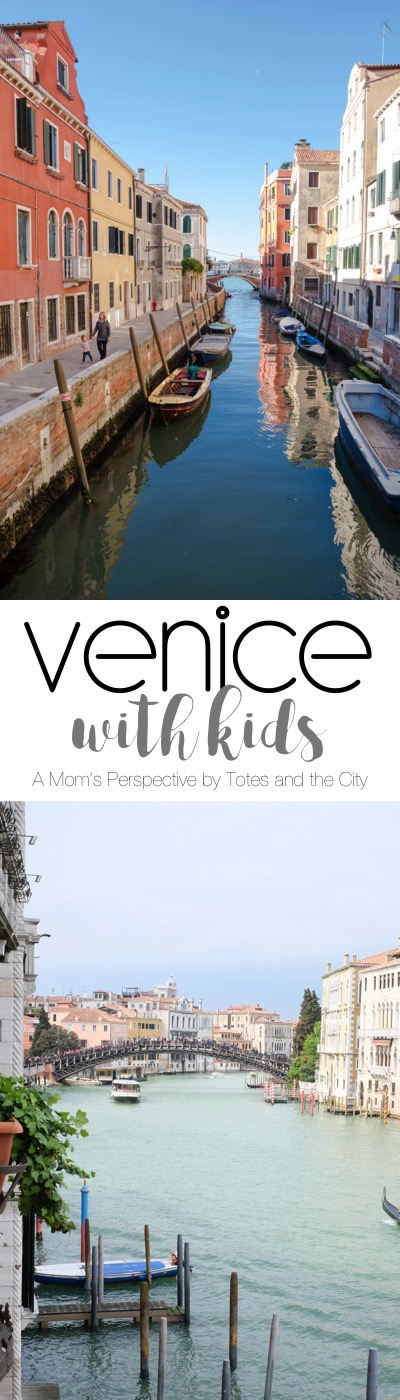 Venice with Kids | Blog Post by Totes and the City