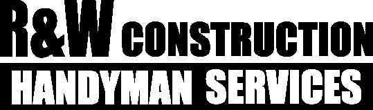 R&W Construction and Handyman Services
