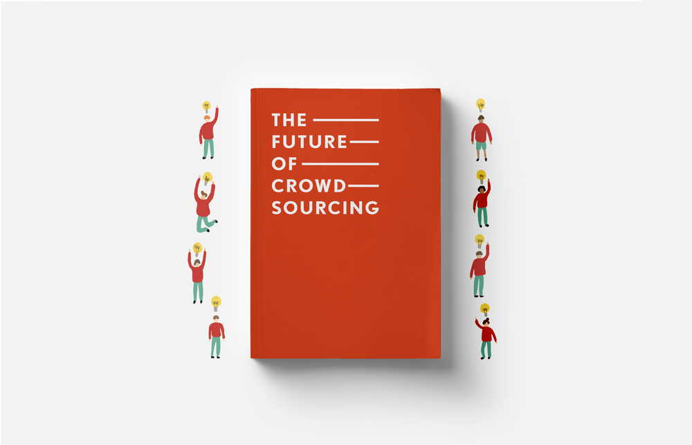 THE FUTURE OF CROWDSOURCING