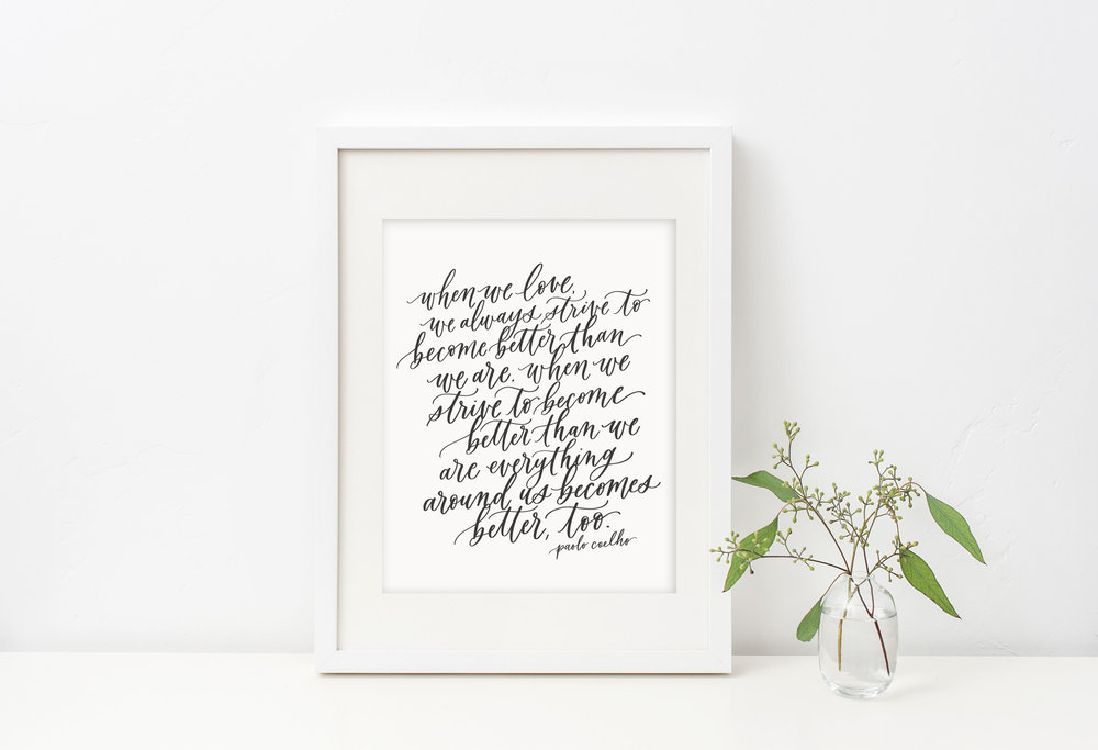 Paolo Coelho quote by Jennifer Bianca Calligraphy