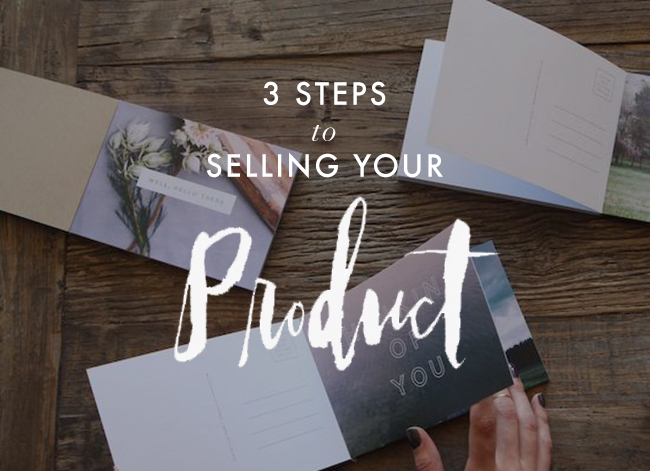 3-steps-to-selling-your-product