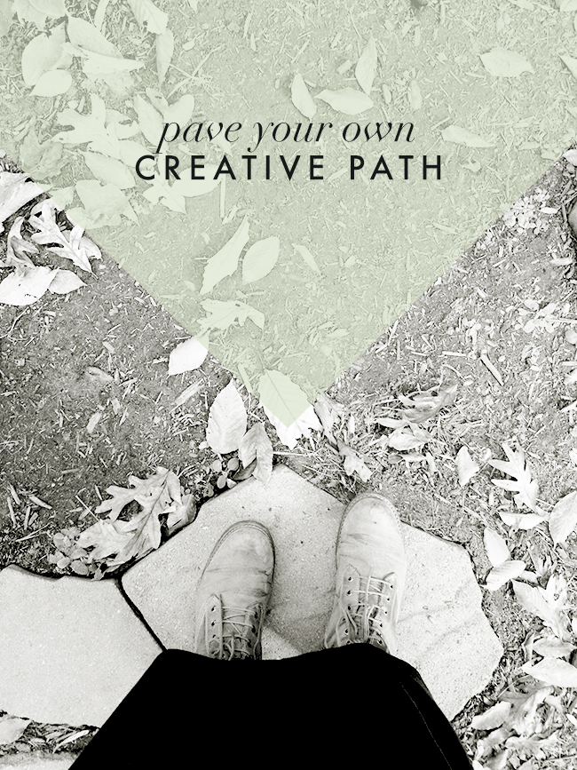 how-to-pave-your-own-creative-path