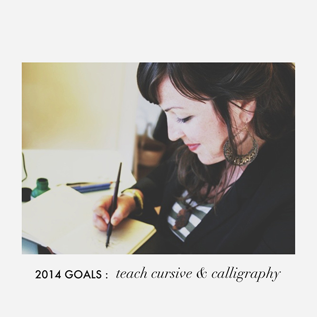 2014-goals-teach-cursive-and-calligraphy