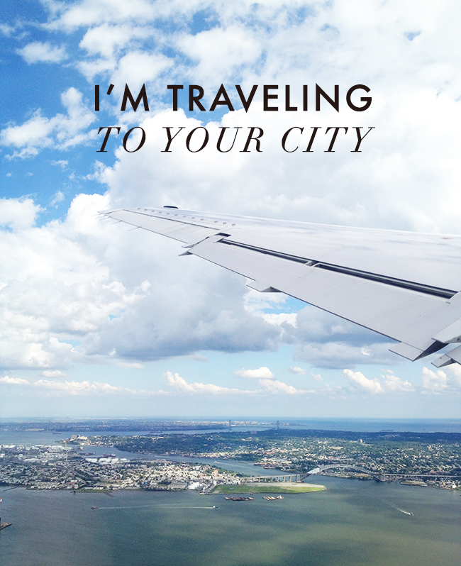 I'm Traveling to Your City