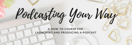 Podcasting Your Way v3.png