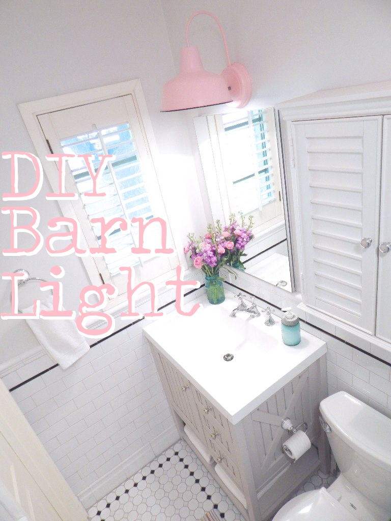 DIY barn light bathroom tutorial