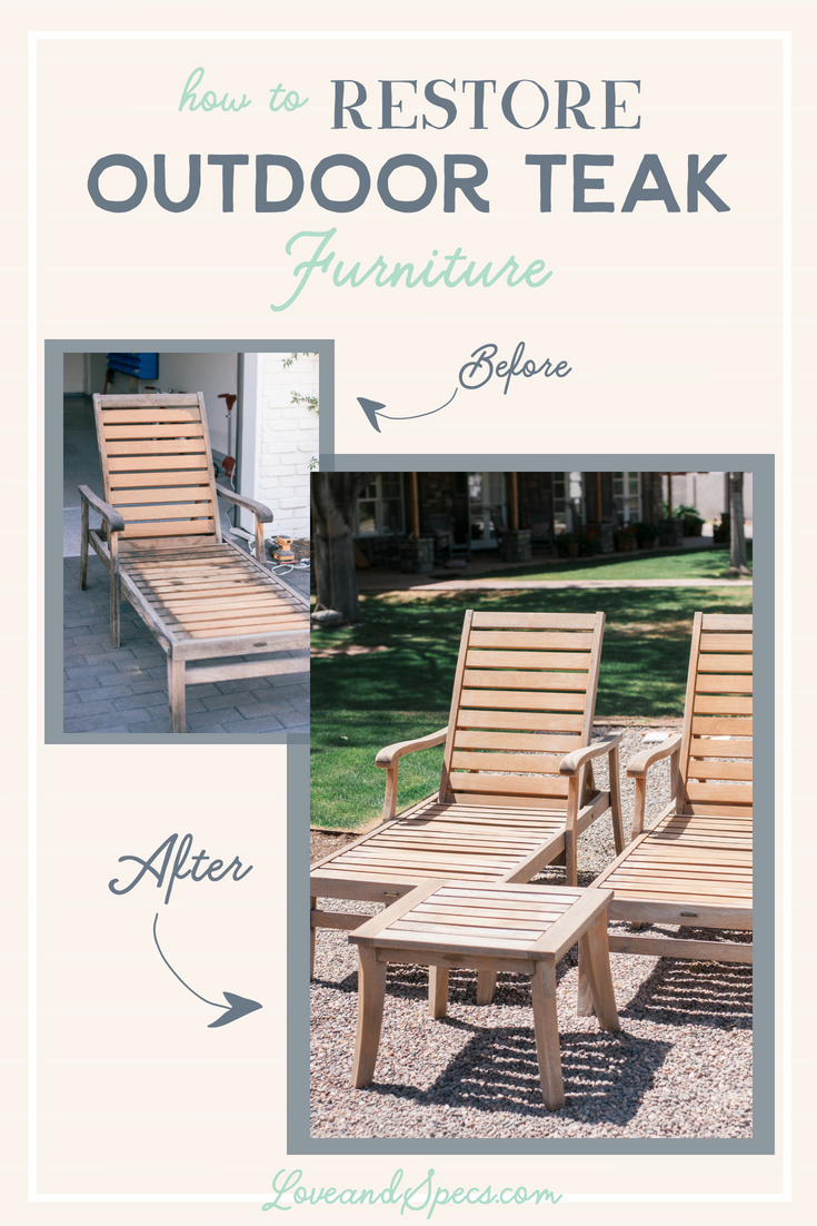 How To: Outdoor Teak Wood Furniture Restoration - Love and ...