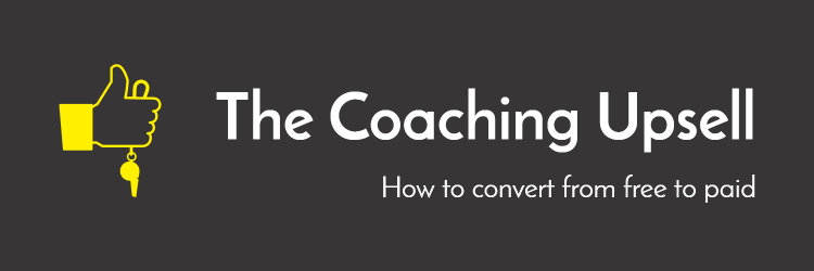 how to convert more paid coaching clients