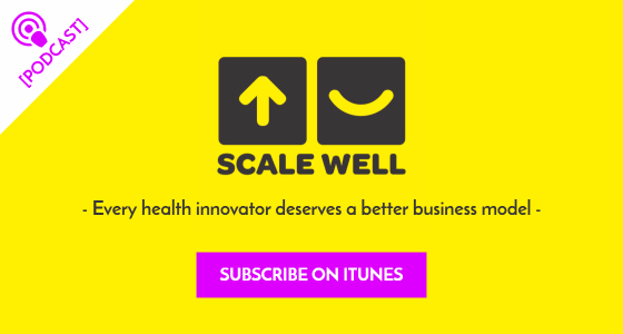 Scale Well Podcast Health Business