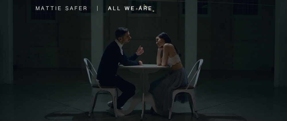"Mattie Safer - ""All We Are"""
