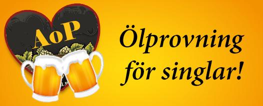 Ölprovning för två …Provning för singlar!