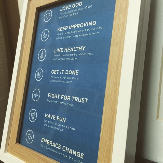 Here is a framed copy of our staff values we gave to everyone on our team.