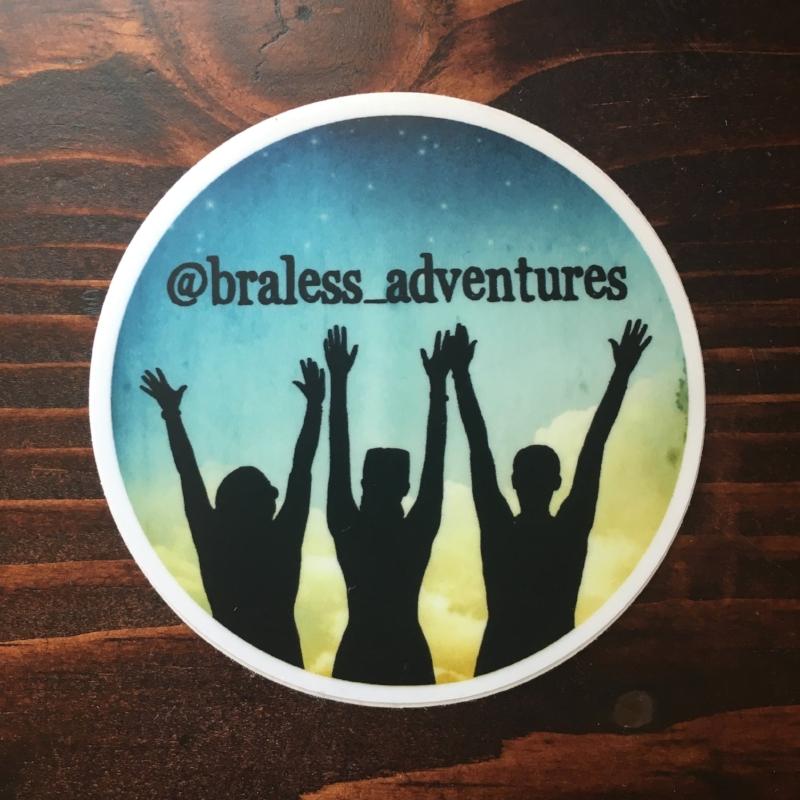 BRALESS ADVENTURES