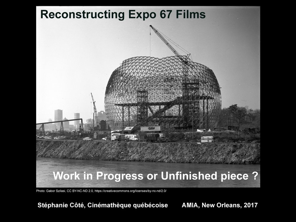 Lecture:    Stéphanie Côté: Reconstructing Expo 67 Films     レクチャー: ステファニー・コテー「Expo67のフィルムの再現」
