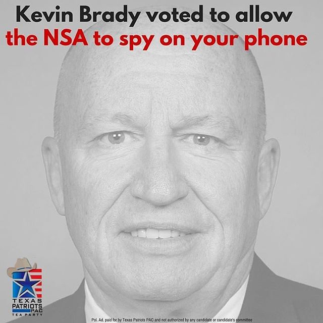 Kevin Brady continuously votes against attempts to reign in the warrantless, unconstitutional domestic surveillance of U.S. citizens under the NSA. (H.Amdt 503 to HR 2685, 2015; H.Amdt. 935 to HR 4870, 2014; H.Amdt. 413 to HR 2397, 2013) While surveillance can be a great tool that should be used to stop terrorists and protect our country, the current program allows the NSA to spy on virtually every aspect of everyone's lives - not just the terrorists - in direct violation of the 4th amendment. If the government wants to spy on American citizens, Kevin Brady doesn't think they need to get individual warrants. LIKE and SHARE if you're voting for the candidate who respects the Bill of Rights on March 1st, Steve Toth for Congress!  #DefeatKevinBrady #VoteforToth #thewoodlands #thewoodlandstx #lakeconroe #nsa  More info: http://www.texaspatriotspac.com/steve-toth