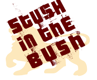 STUSH in the BUSH