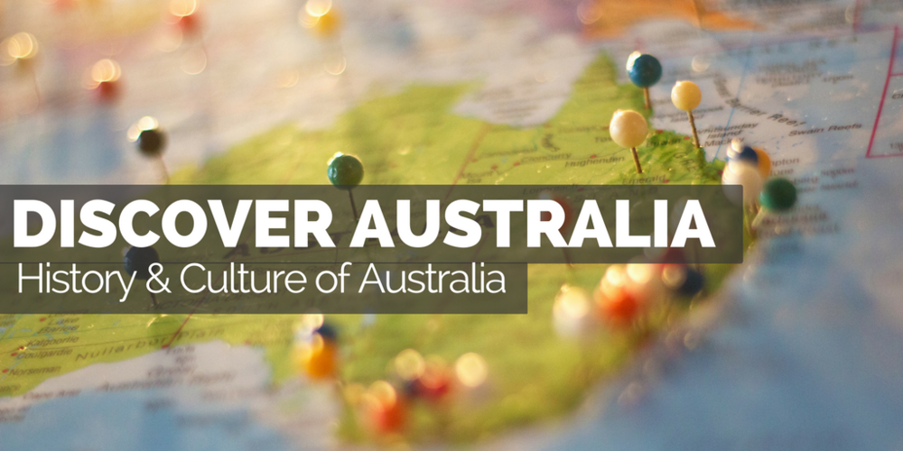 Discover Australia - History and Culture of Australia