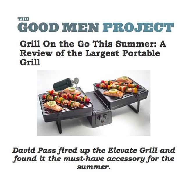 """The Elevate -#Grill is a far superior product and experience than anything I've seen on the market."" Shout out to the @goodmenproject for the accolades! #BBQ #summer #FathersDay"