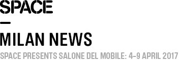 Milan News 2017 - Space Furniture