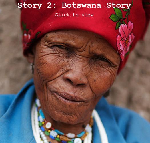 ZEZE Collective, Botswana Story
