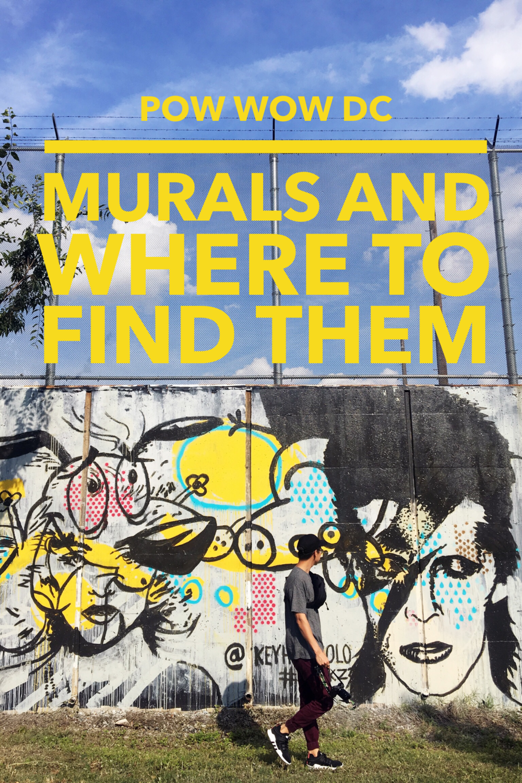 POW! WOW! DC Mural Map — Those Who Wandr